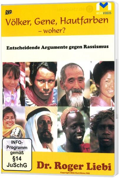 Völker, Gene, Hautfarben - Woher? – DVD Powerpoint-Vortrag von Dr. Roger Liebi