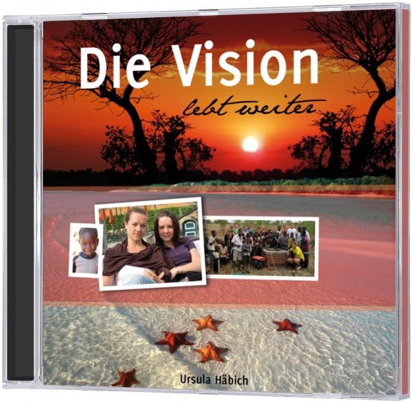 Die Vision lebt weiter - Hörbuch