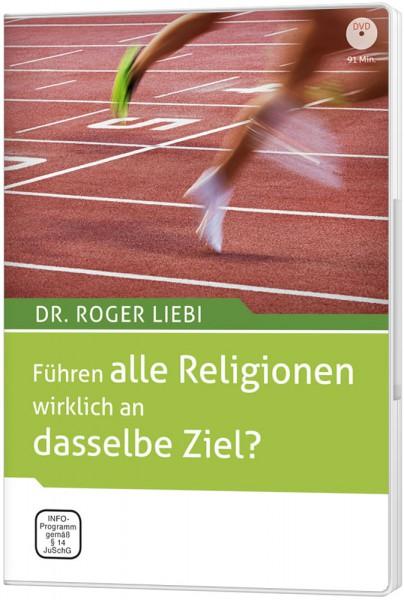 Führen alle Religionen wirklich an dasselbe Ziel? - DVD