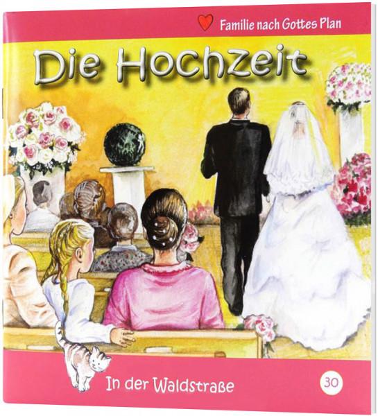 Die Hochzeit (30) In der Waldstraße - Heft 30