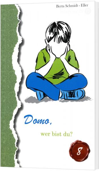 Domo – wer bist du?