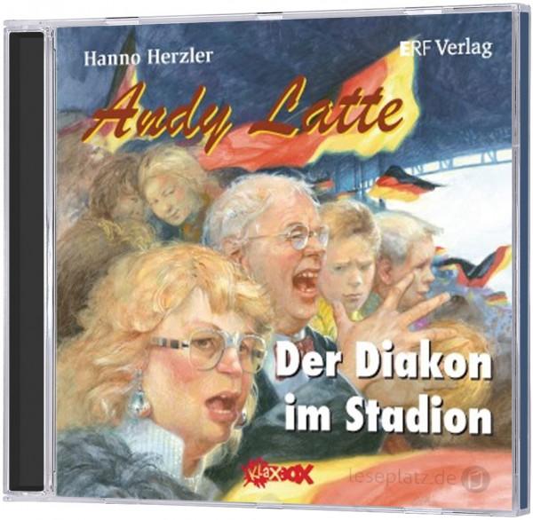 Andy Latte 6 - Der Diakon im Stadion (CD)