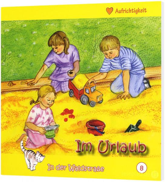Im Urlaub (8) In der Waldstraße - Heft 8