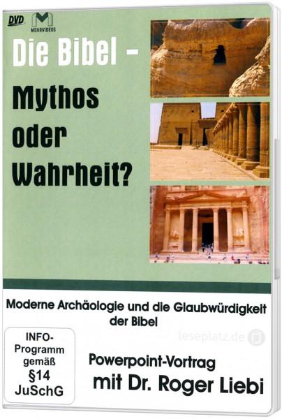 Die Bibel - Mythos oder Wahrheit? - DVD Powerpoint-Vortrag von Dr. Roger Liebi