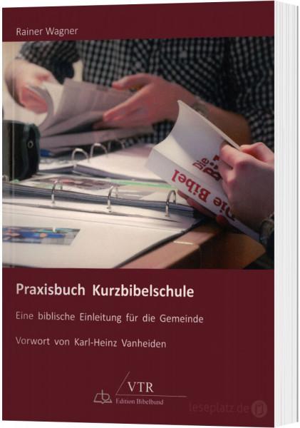 Praxisbuch Kurzbibelschule
