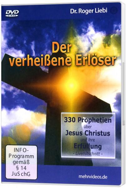 Der verheißene Erlöser - DVD Ein Vortrag von Dr. Roger Liebi