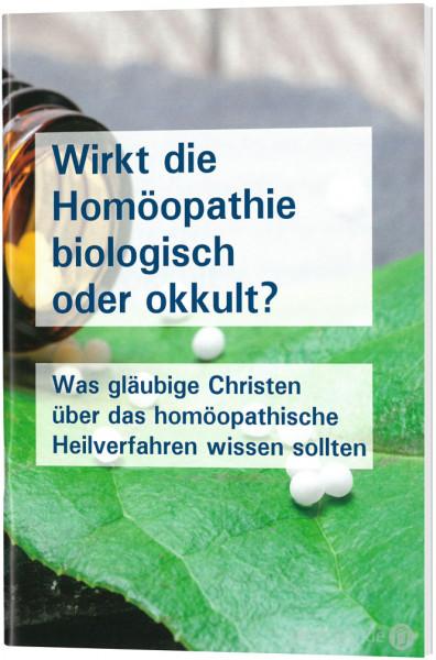 Wirkt die Homöopathie biologisch oder okkult?