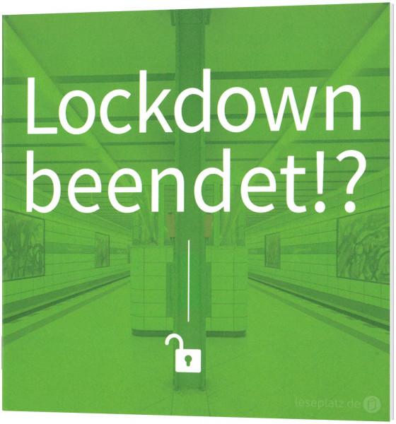 Lockdown beendet!? - Verteilheft