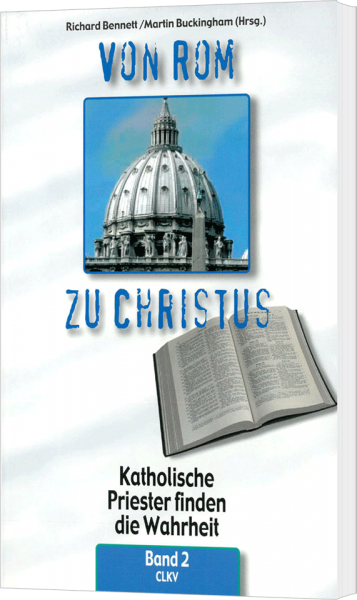 Von Rom zu Christus - Band 2