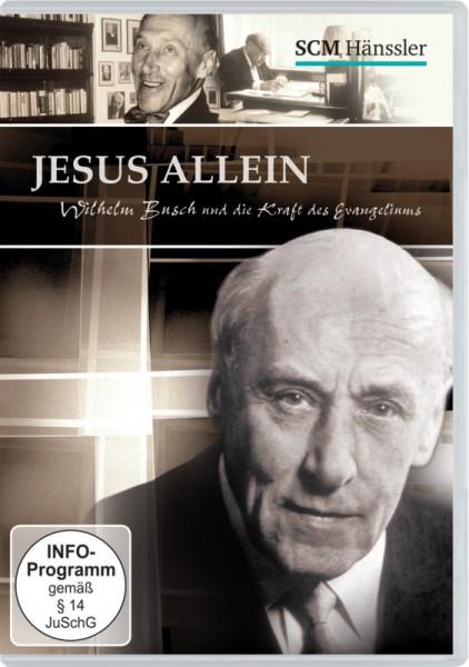 Jesus allein - Wilhelm Busch und die Kraft des Evangeliums DVD