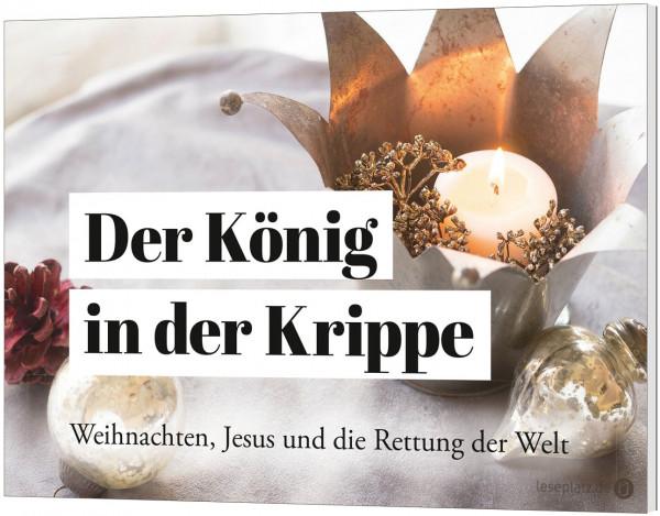 Der König in der Krippe - Weihnachts-Grußheft