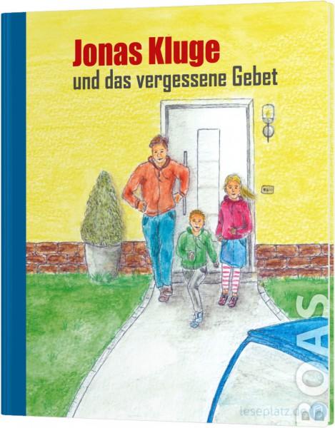 Jonas Kluge und das vergessene Gebet