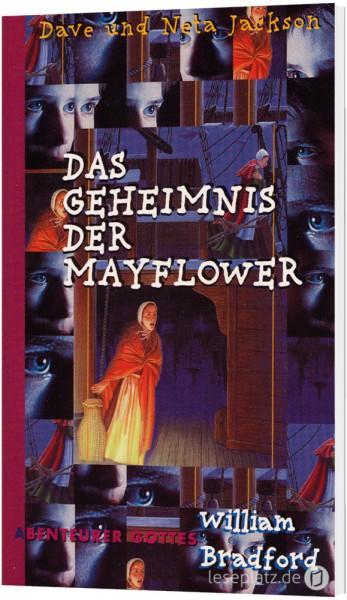 """Das Geheimnis der Mayflower """"William Bradford"""""""