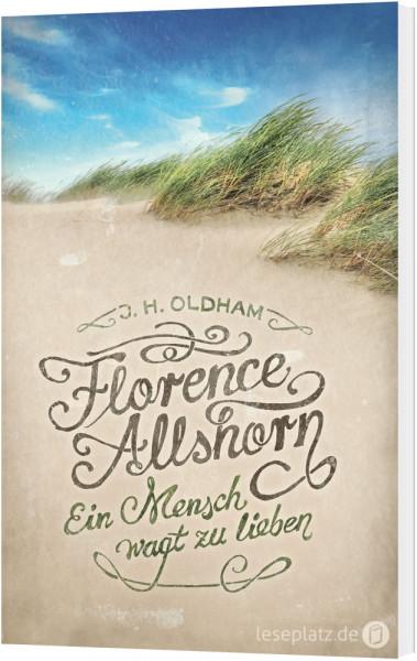 Florence Allshorn - Ein Mensch wagt zu lieben