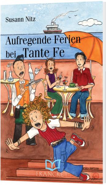 Aufregende Ferien bei Tante Fe