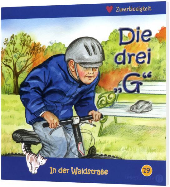 Die drei ''G'' (19) In der Waldstraße - Heft 19