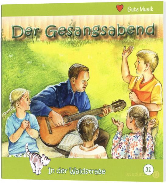 Der Gesangsabend (31) In der Waldstraße - Heft 31