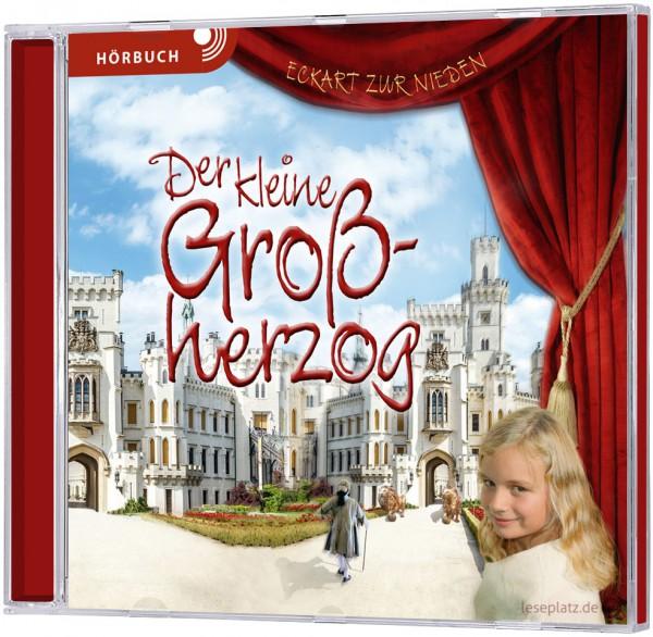 Der kleine Großherzog - Hörbuch (MP3-CD)