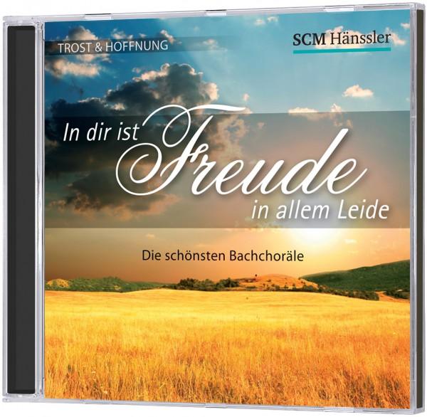 In dir ist Freude in allem Leide - CD