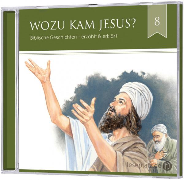 Wozu kam Jesus? (8) - Hörbuch