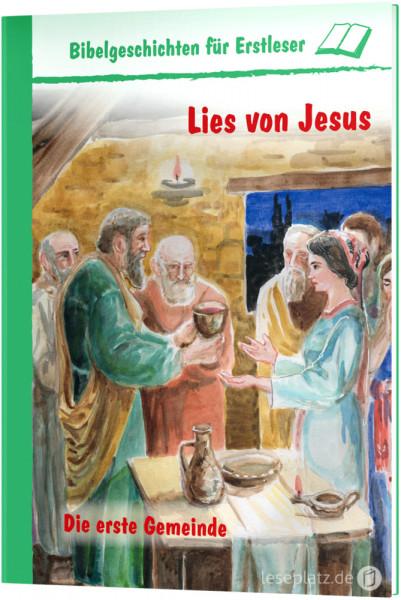 Lies von Jesus - Die erste Gemeinde