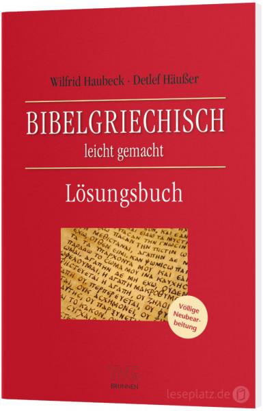 Bibelgriechisch leicht gemacht - Lösungsbuch
