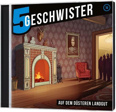 5 Geschwister CD (16) - Auf dem düsteren Landgut