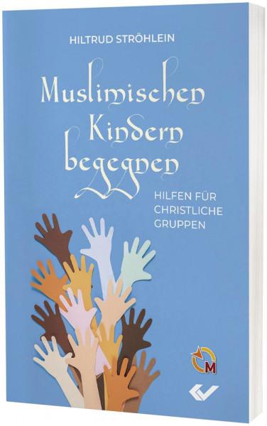 Muslimischen Kindern begegnen
