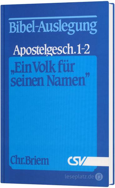 ''Ein Volk für seinen Namen'' Apostelgeschichte 1-2