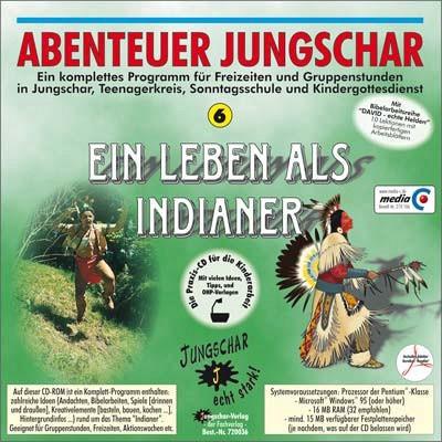Ein Leben als Indianer - CD-ROM Abenteuer Jungschar 6