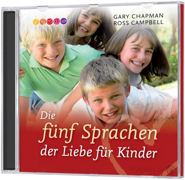 Die fünf Sprachen der Liebe für Kinder - Hörbuch