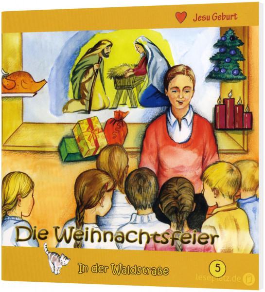 Die Weihnachtsfeier (5) In der Waldstraße - Heft 5