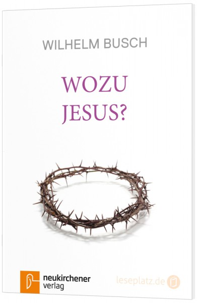 Wozu Jesus?
