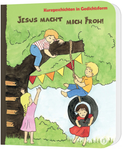 Jesus macht mich froh! - Pappbuch