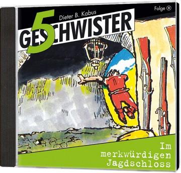 5 Geschwister CD (9) - Im merkwürdigen Jagdschloss