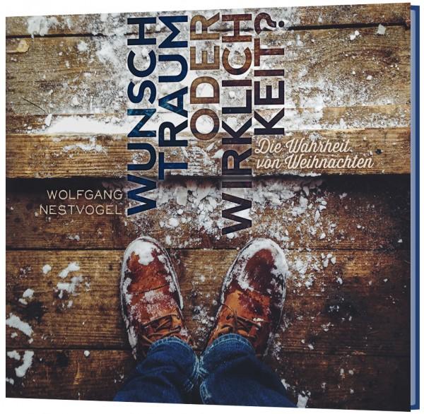 Wunschtraum oder Wirklichkeit? - CD