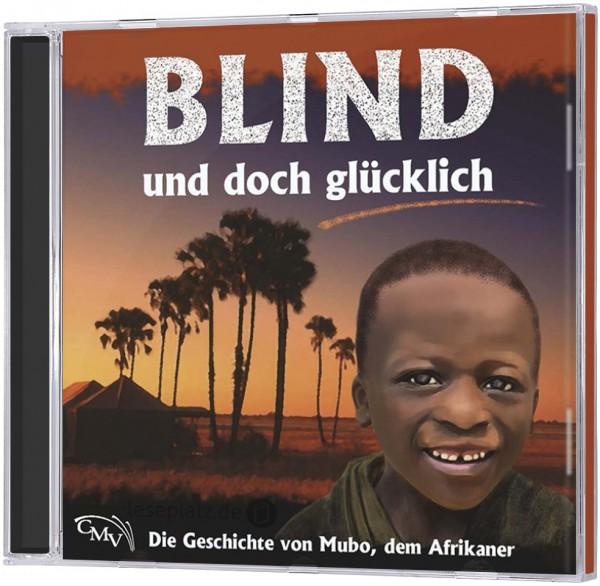 Blind und doch glücklich - CD