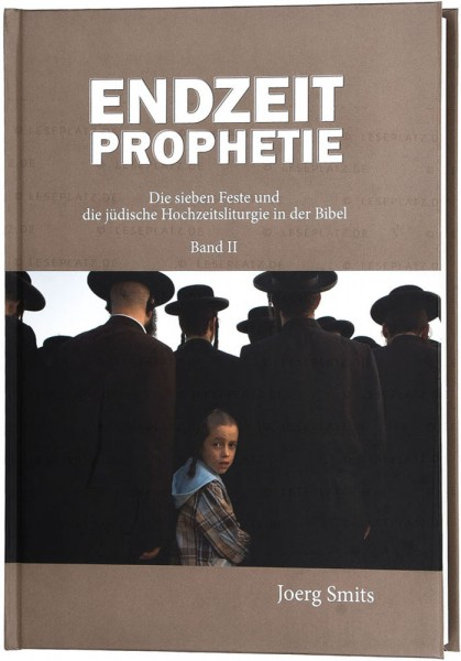 Endzeitprophetie - Band 2