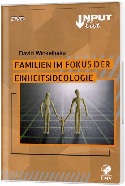 Familie im Fokus der Einheitsideologie - DVD