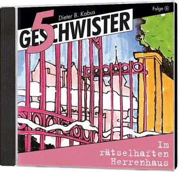 5 Geschwister CD (5) - Im rätselhaften Herrenhaus