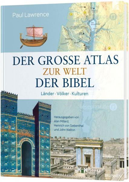 Der grosse Atlas zur Welt der Bibel