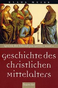 Geschichten des christlichen Mittelalters
