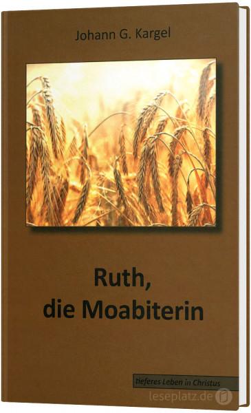 Ruth, die Moabiterin