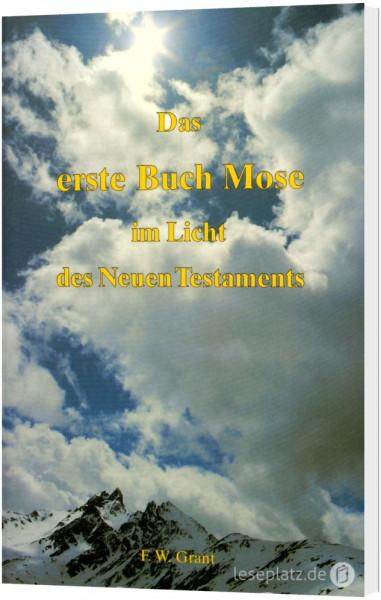 Das 1. Buch Mose im Lichte des NTs