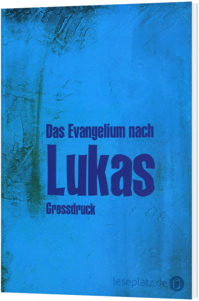 Lukas-Evangelium in Großdruck