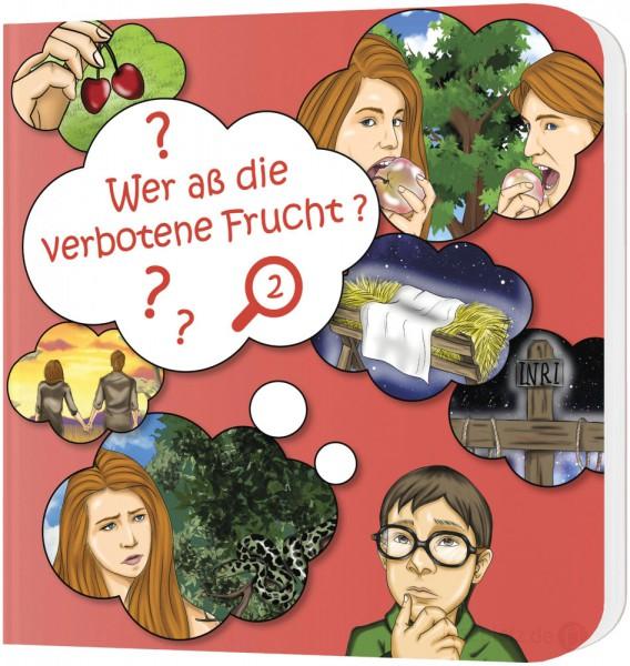 Wer aß die verbotene Frucht? (2) - Pappbuch
