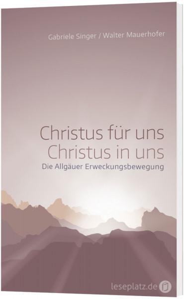 Christus für uns - Christus in uns