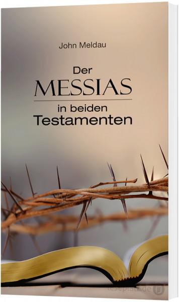 Der Messias in den beiden Testamenten
