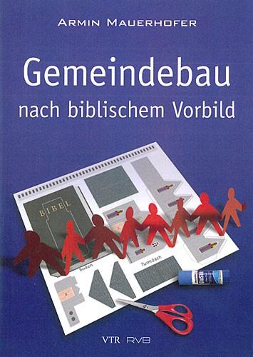 Gemeindebau nach biblischem Vorbild