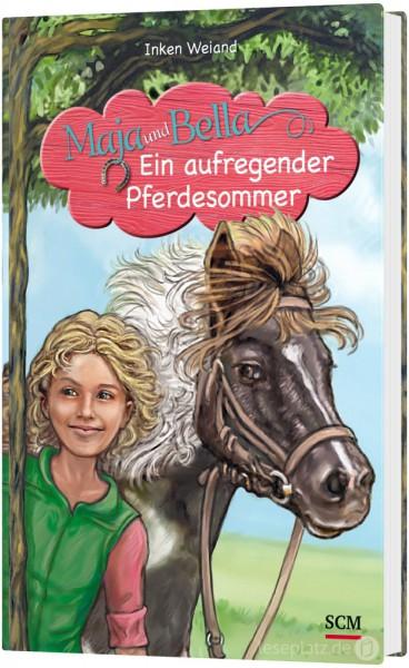 Maja und Bella 4 - Ein aufregender Pferdesommer
